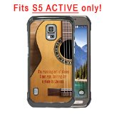 Acoustic Guitar Country Music Quote Samsung GALAXY S5 Active (SM-G870A) Hard Plastic Phone Case - FITS S5 ACTIVE ONLY!