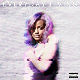 Everyday Living [Explicit]