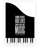 Some People Have Lives; Some People Have Music... Motivational and Music Quotes Poster in A3 (16.5
