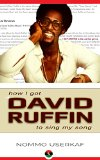 how I got David Ruffin to sing my song: An African American Success Story
