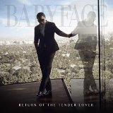 Return Of The Tender Lover by Babyface (2015-12-04?