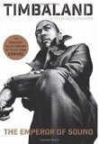 The Emperor of Sound: A Memoir by Timbaland (2015-11-17)