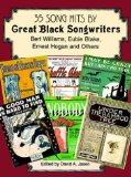 35 Song Hits by Great Black Songwriters: Bert Williams, Eubie Blake, Ernest Hogan and Others (1998-08-06)