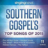 Singing News Southern Gospel Songs of 2015 by New Haven (2015-01-01)