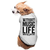 Best Music Quote Without Music Life A Mistake Dog Clothes Dog Sweaters Dog Shirt