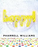 Happy! by Pharrell Williams (2015-10-06)