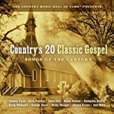 Country's 20 Classic Gospel: Songs of Century by New Haven (2004-01-01)