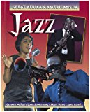 Great African-Americans in Jazz (Outstanding African Americans)