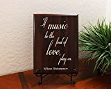 If music be the food of love, play on. William Shakespeare Decorative Carved Wood Sign Quote, Faux Cherry